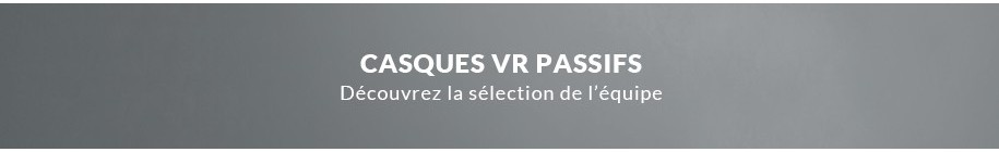 Casques vr passifs