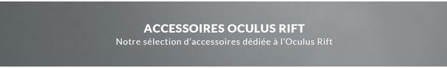 Oculus Rift Accessories
