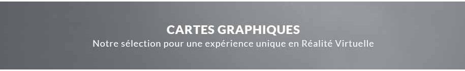 Cartes Graphiques
