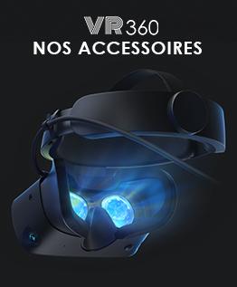 Nos accessoires - VR360